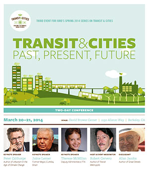 Transit & Cities: Past, Present, Future